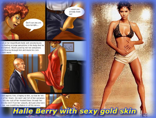 Halle Berry fucking comics (sexy gold skin) - Adult Comics Celeb Brunette Halle Berry